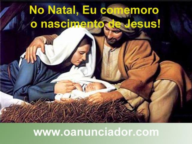 Na natal eu comemoro o nascimento de Jesus