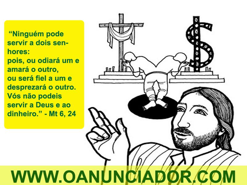 Evangelho do Dia – Mt 6,24-34 – O ANUNCIADOR
