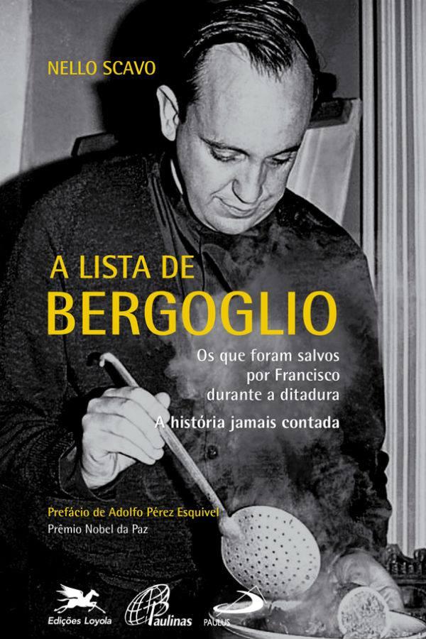 'A Lista de Bergoglio', livro de 212 páginas que as Edições Loyola vão lançar em dezembro no Brasil