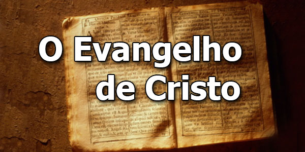 o-evangelho-de-cristo